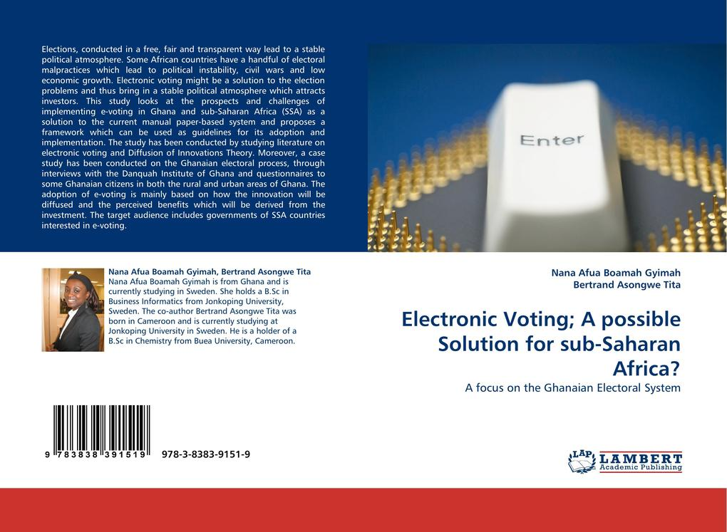 Electronic Voting; A possible Solution for sub-Saharan Africa? als Buch von Nana Afua Boamah Gyimah, Bertrand Asongwe Tita - LAP Lambert Acad. Publ.