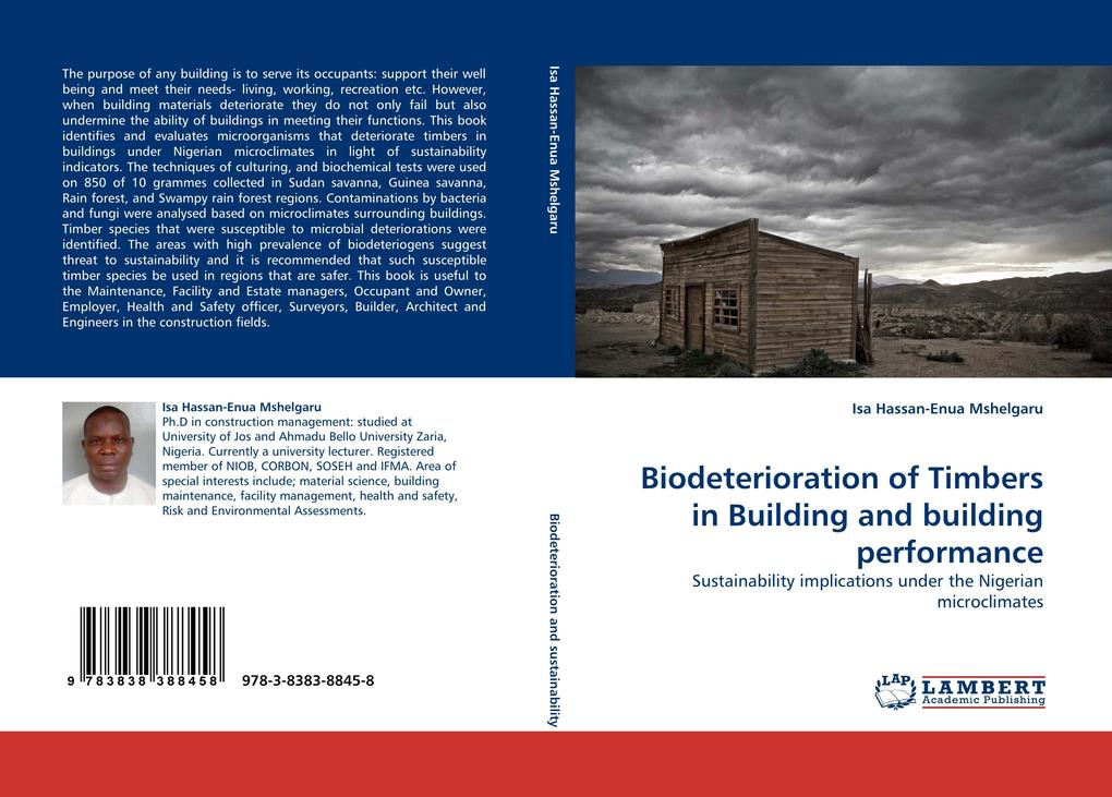 Biodeterioration of Timbers in Building and building performance als Buch von Isa Hassan-Enua Mshelgaru - Isa Hassan-Enua Mshelgaru