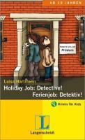 Holiday Job: Detective! - Ferienjob: Detektiv! als eBook Download von Luisa Hartmann - Luisa Hartmann