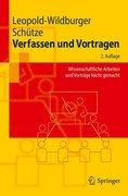 Leopold-Wildburger, Ulrike;Schütze, Jörg: Verfassen und Vortragen