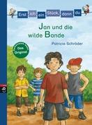 Schröder, Patricia: Erst ich ein Stück, dann du - Jan und die wilde Bande