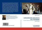 Icbay, Mehmet Ali: CONVERSATION ANALYSIS IN THE CLASSROOM