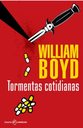 Tormentas cotidianas - Boyd, William