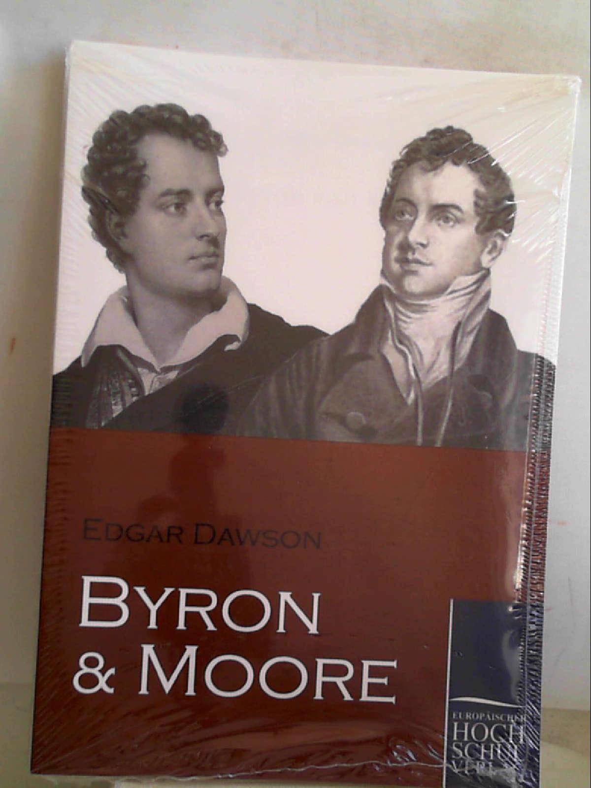 Byron und Moore [Paperback] Dawson, Edgar - Edgar Dawson