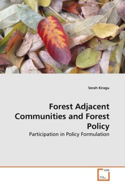 Forest Adjacent Communities and Forest Policy - Kiragu, Serah