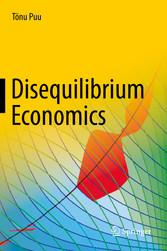 Disequilibrium Economics - Oligopoly, Trade, and Macrodynamics - Tönu Puu